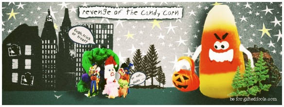 revenge of the candy corn - by gifted fools for AIGA Houston