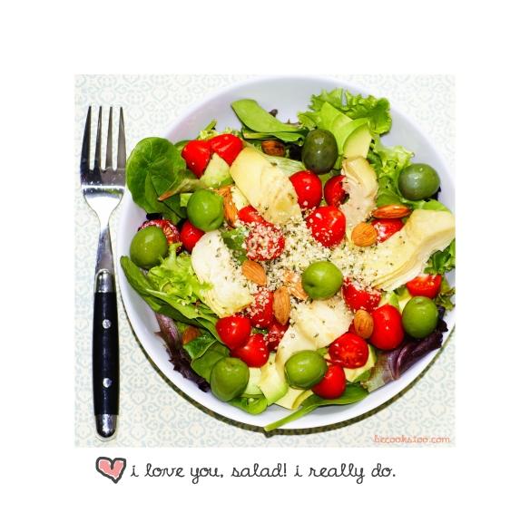 I love you, salad!