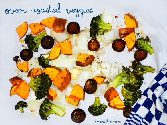 Oven roasted veggies: For everyone who doesn't really feel like cooking tonight!