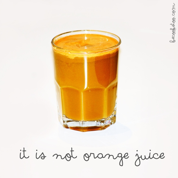 It is not orange juice